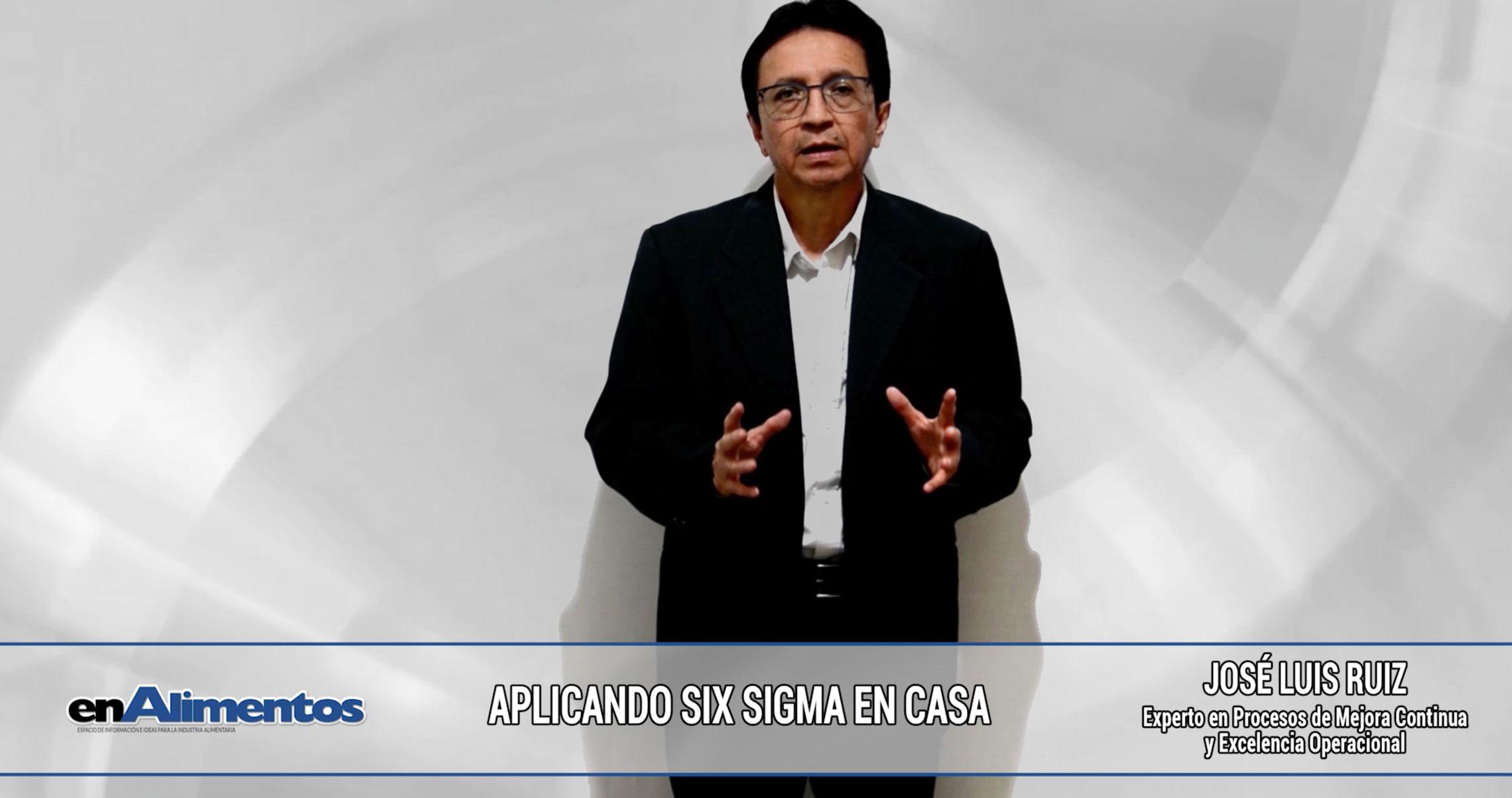 Aplicando Six Sigma en casa - José Luis Ruiz