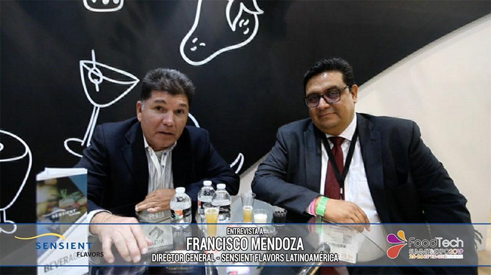 Entrevista a Francisco Mendoza, Director General Sensient Flavors Latinoamérica